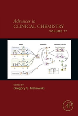 Book Advances in Clinical Chemistry by Gregory S. Makowski