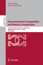 Unconventional Computation and Natural Computation: 15th International Conference, UCNC 2016…