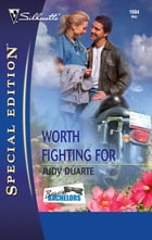 Worth Fighting For by Judy Duarte
