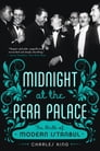 Midnight at the Pera Palace: The Birth of Modern Istanbul Cover Image