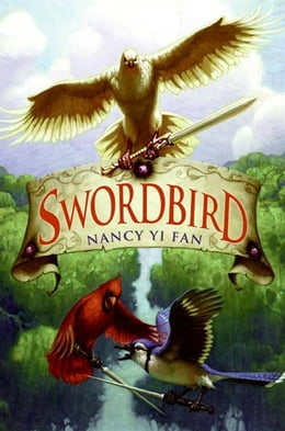 Book Swordbird by Nancy Yi Fan