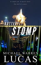 Butterfly Stomp by Michael Warren Lucas