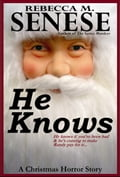 He Knows: A Christmas Horror Story 7c1ac754-14db-422e-a2eb-0cd8a8970385
