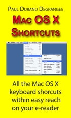 Mac OS X Shortcuts by Paul Durand Degranges
