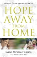 9789710091539 - Evelyn Miranda-Feliciano: Hope Away From Home - Book