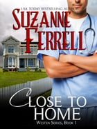 Close To Home by Suzanne Ferrell