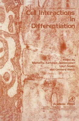 Book Cell Interactions in differentiation by Karkinen-Jaaskelainen, Marketta