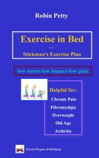 Exercise in Bed by Robin Petty