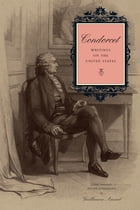 Condorcet: Writings on the United States by Guillaume Ansart