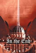 In the End by Augusto Román & Bryan J. López Marcano
