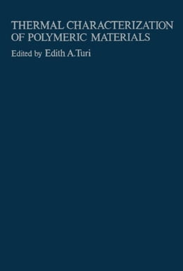 Book Thermal Characterization of Polymeric Materials by Turi, Edith