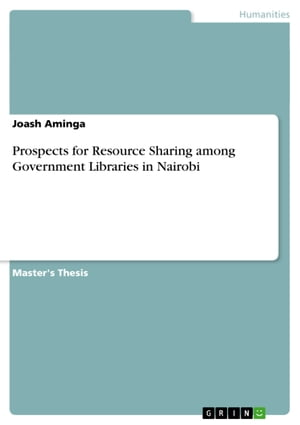 Prospects for Resource Sharing among Government Libraries in Nairobi