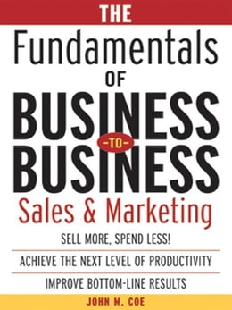 Book The Fundamentals of Business-to-Business Sales & Marketing by Coe, John