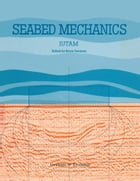 Seabed Mechanics: Edited Proceedings of a Symposium, sponsored jointly by the International Union of Theoretical and A by Bruce Denness