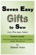Seven Easy Gifts to Sew From One Basic Pattern 19a14a25-14b8-47c2-acd7-41d9bf6dd262