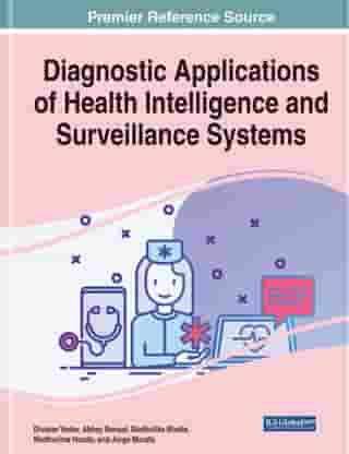 Diagnostic Applications of Health Intelligence and Surveillance Systems by Divakar Yadav