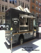 Food Truck Profitable Business by V.T.