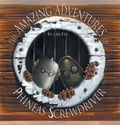 The Amazing Adventures of Phineas Screwdriver 23823392-352b-4a00-83c9-f6487935b795