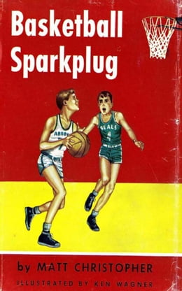 Book Basketball Sparkplug by Matt Christopher