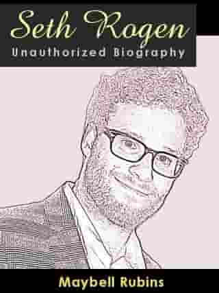 Seth Rogen Unauthorized Biography: A look at an unlikely superstar