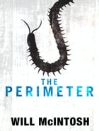 The Perimeter by Will McIntosh