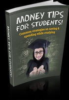Money Tips For Students by Anonymous