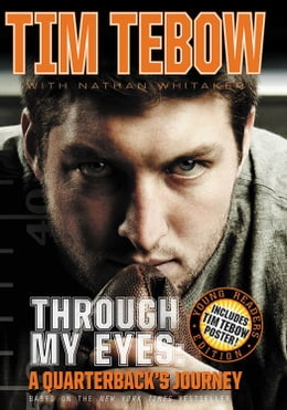 Book Through My Eyes: A Quarterback's Journey : Young Reader's Edition by Tim Tebow