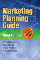 Marketing Planning Guide, Third Edition by Bruce Wrenn