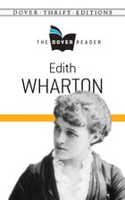 Edith Wharton The Dover Reader by Edith Wharton