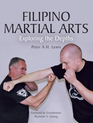 Filipino Martial Arts Exploring the Depths