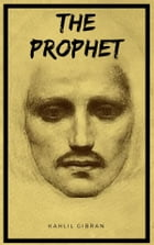 The Prophet (Kindle Edition) by Kahlil Gibran