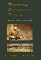 Browning Automatic Rifle by Paul Ruffin