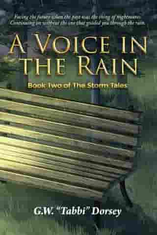 A Voice In the Rain: Book Two of The Storm Tales