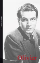Laurence Olivier by Francis Beckett