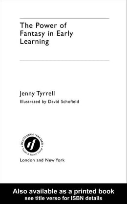 Book The Power of Fantasy in Early Learning by Tyrrell, Jenny