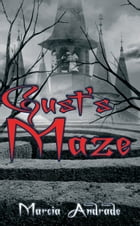 Gust's Maze by Marcia Andrade