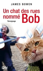 Un chat des rues nommé Bob by James BOWEN