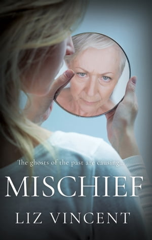 Mischief The Ghosts of the Past are Causing...