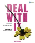 Deal With It: A 12 Week Study on Teenage Girls' Anger by Mary Huebner