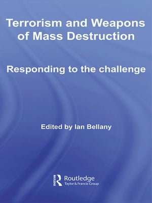 Terrorism and Weapons of Mass Destruction Responding to the Challenge