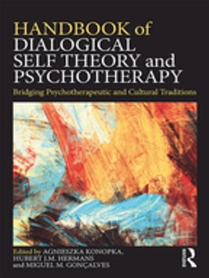 Handbook of Dialogical Self Theory and Psychotherapy