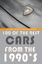 100 of the Best Cars from the 1990's by alex trostanetskiy