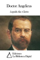 Doctor Angelicus by Leopoldo Alas