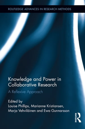 Knowledge and Power in Collaborative Research A Reflexive Approach