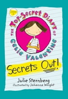 Secrets Out! by Julie Sternberg