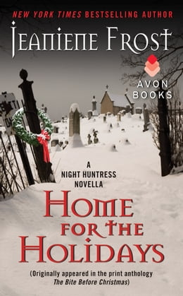 Book Home for the Holidays: A Night Huntress Novella by Jeaniene Frost