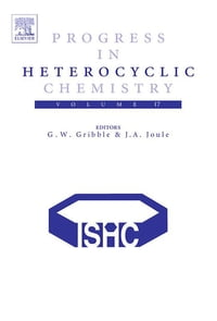 Progress in Heterocyclic Chemistry: Volume 17