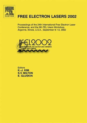 Free Electron Lasers 2002 Proceedings of the 24th International Free Electron Laser Conference and the 9th FEL Users Workshop,  Argonne,  Illinois,  U.S.