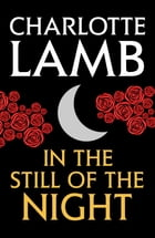 In the Still of the Night by Charlotte Lamb