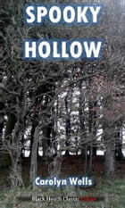 Spooky Hollow: A Fleming Stone Mystery by Carolyn Wells